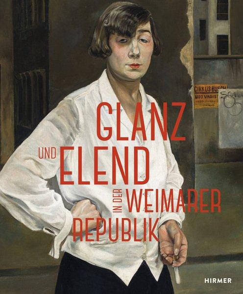 Glanz und Elend in der Weimarer Republik als Bu...