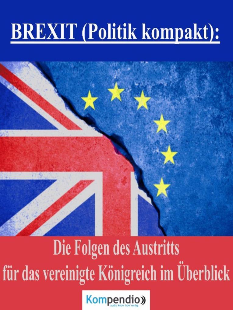 BREXIT (Politik kompakt): als eBook