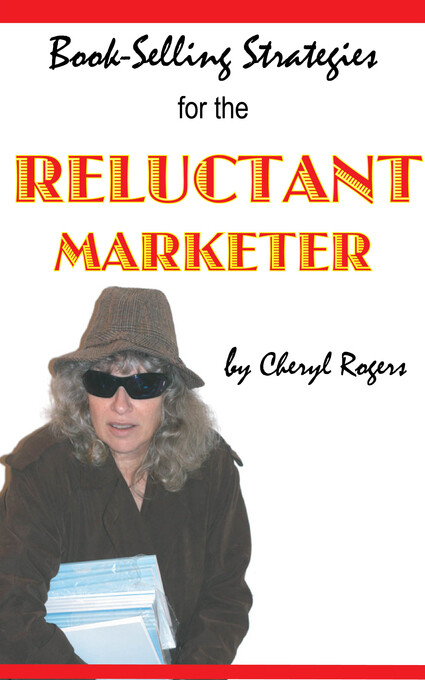 Book-Selling Strategies for the Reluctant Marke...