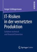 IT-Risiken in der vernetzten Produktion