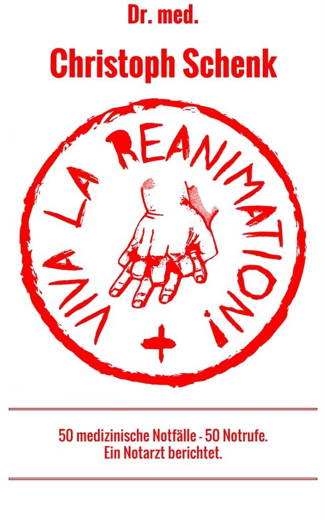 Viva La Reanimation! als eBook
