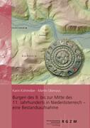 Burgen des 9. bis zur Mitte des 11. Jahrhunderts in Niederösterreich - eine Bestandsaufnahme