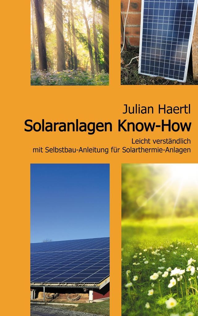 Solaranlagen Know-How als Buch von Julian Haertl