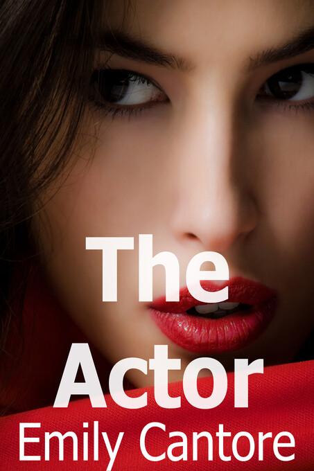 The Actor als eBook Download von Emily Cantore