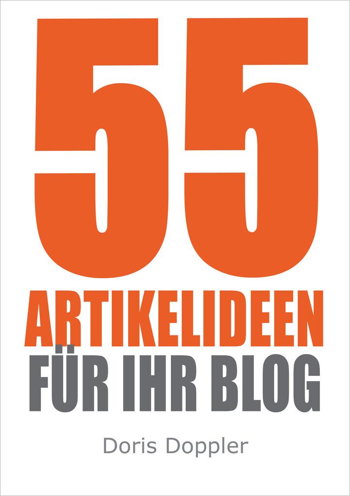 55 Artikelideen für Ihr Blog (Tipps für attrakt...