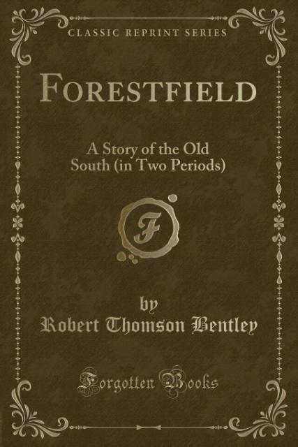 Forestfield als Taschenbuch von Robert Thomson ...