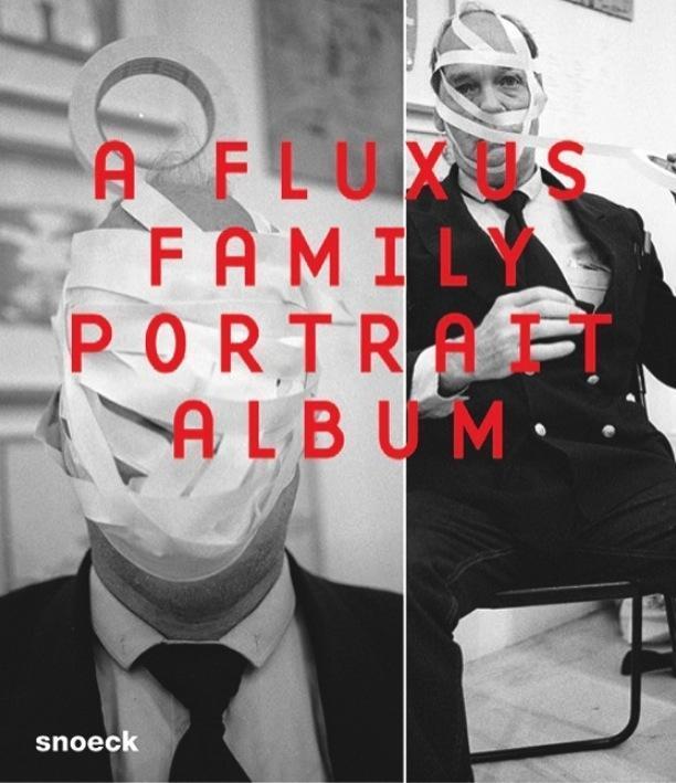 A Fluxus Family Portrait Album als Buch von Ker...
