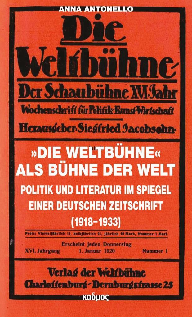 »Die Weltbühne« als Bühne der Welt als Buch von...