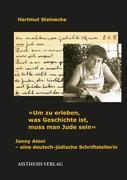 """""""Um zu erleben, was Geschichte ist, muss man Jude sein"""""""