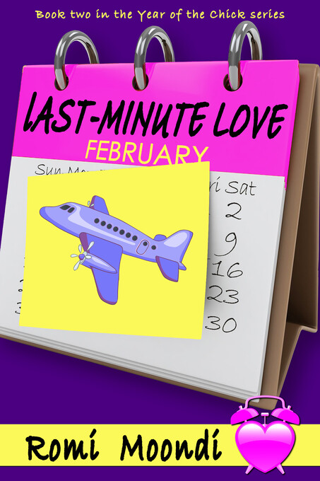 Last-Minute Love (Year of the Chick series) als...