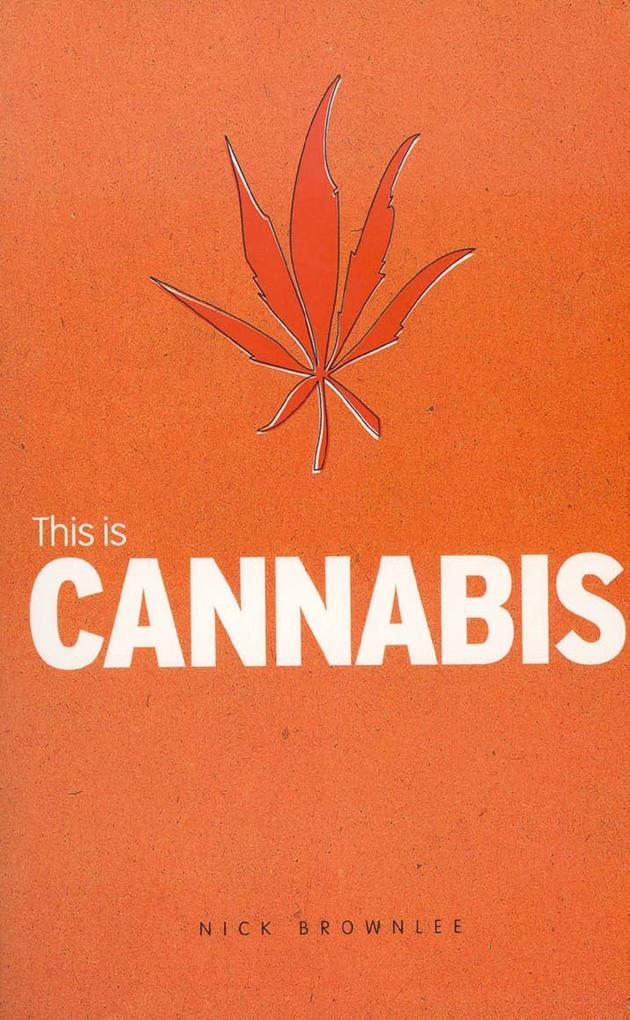 This is Cannabis als eBook Download von Nick Br...