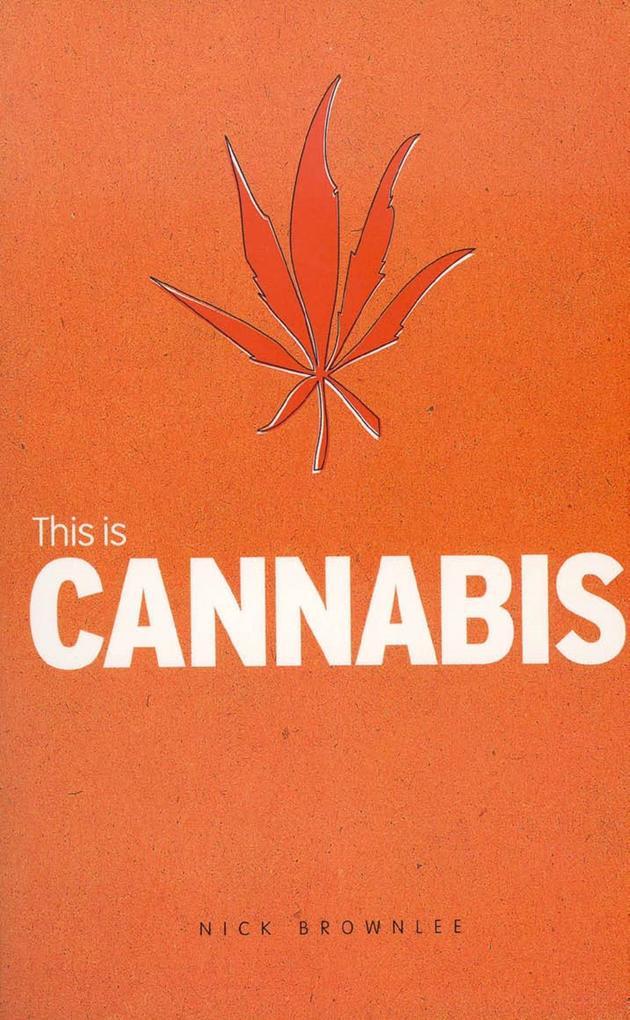 This is Cannabis als eBook Download von Nick Br...