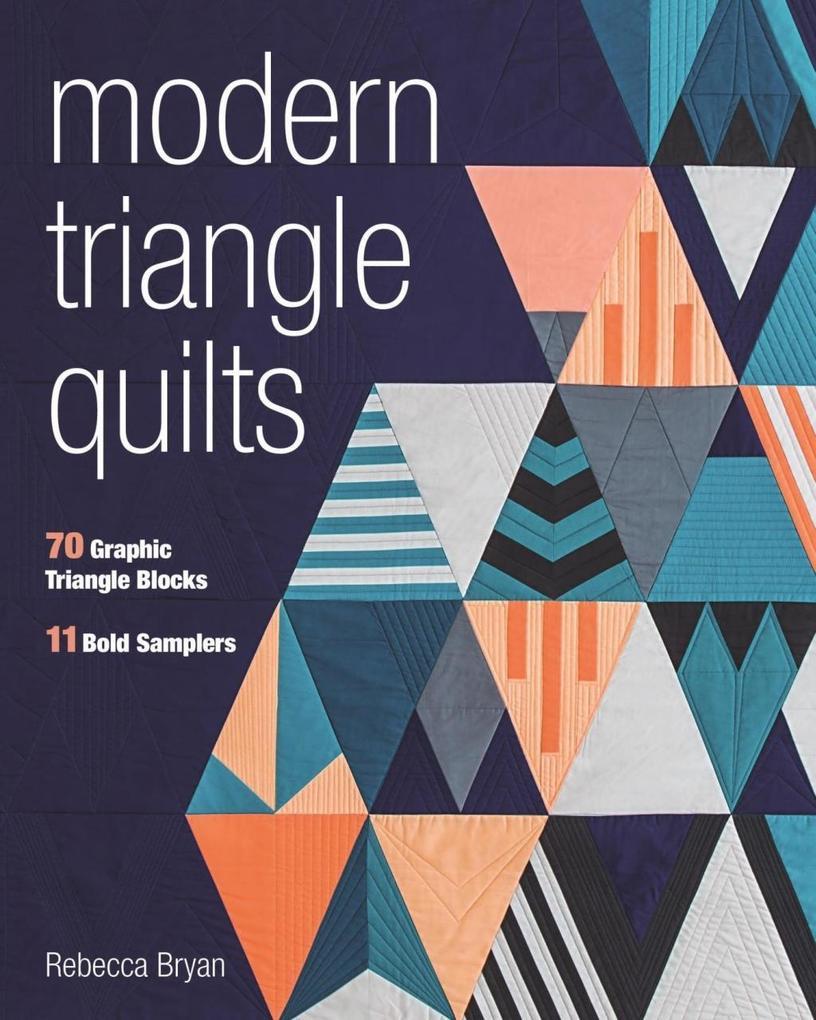 Modern Triangle Quilts als eBook Download von R...