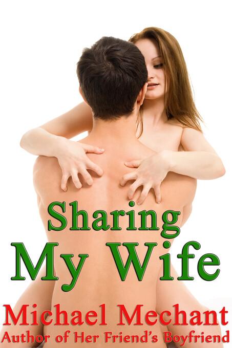 Sharing My Wife als eBook Download von Michael ...