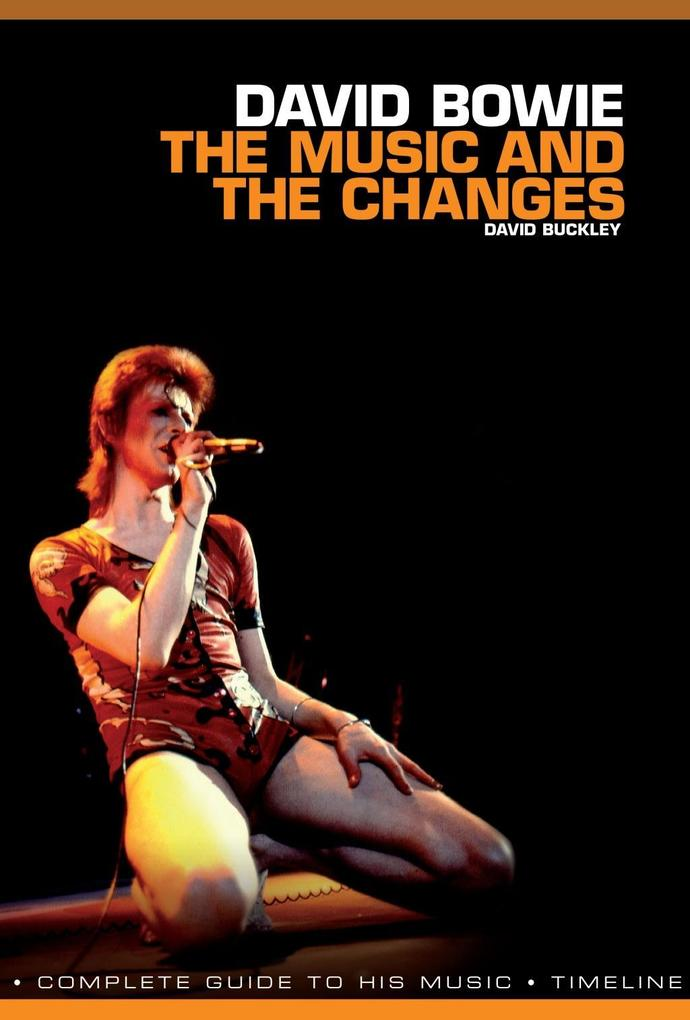 David Bowie: The Music and The Changes als eBoo...