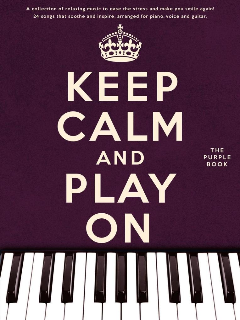 Keep Calm And Play On: The Purple Book (PVG) al...