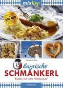mixtipp: Bayrische Schmankerl