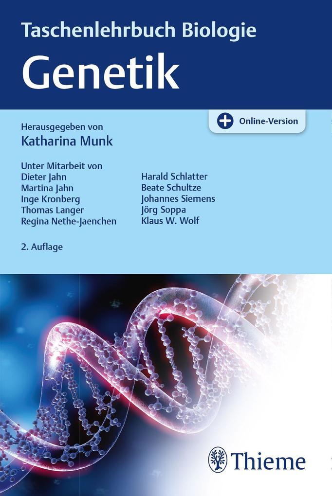 Taschenlehrbuch Biologie: Genetik als Buch von