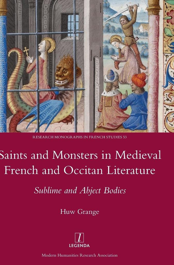 Saints and Monsters in Medieval French and Occi...