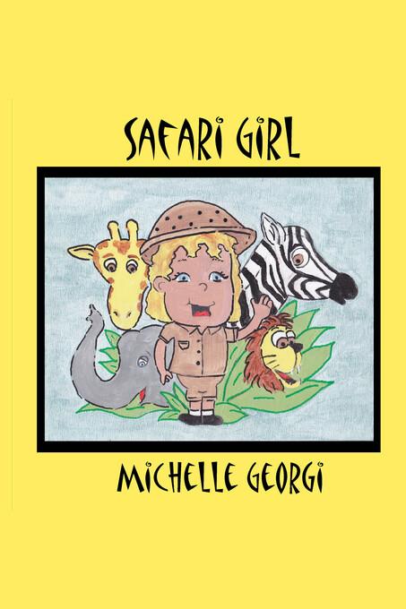 Safari Girl als eBook Download von Michelle Georgi