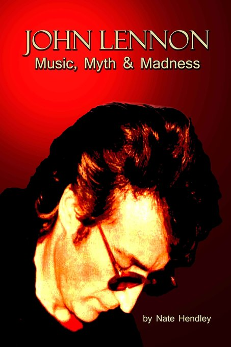 John Lennon: Music, Myth and Madness als eBook ...
