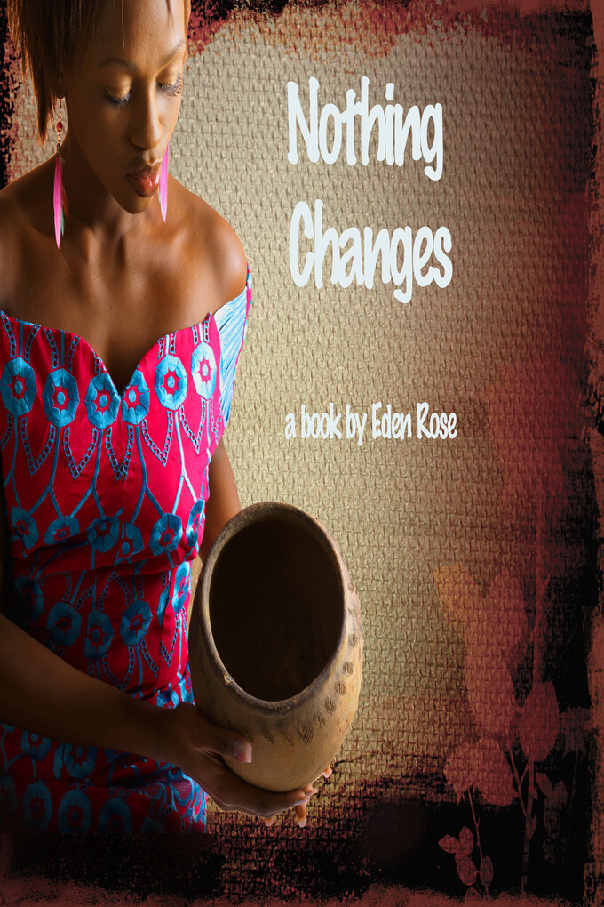 Nothing Changes als eBook Download von Eden Rose
