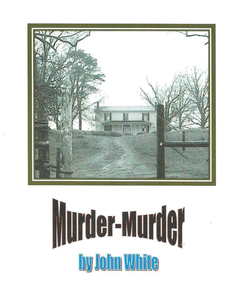 Murder-Murder als eBook Download von John White