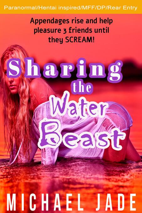 Sharing the Water Beast als eBook Download von ...