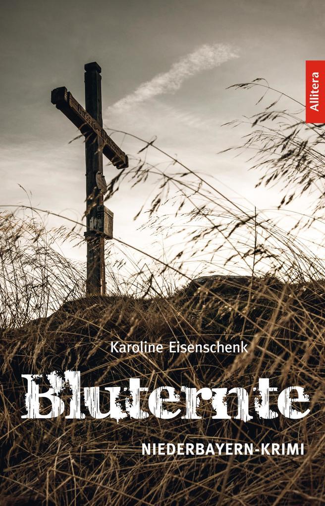 Bluternte als eBook Download von Karoline Eisenschenk - Karoline Eisenschenk