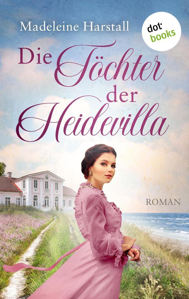 Die Töchter der Heidevilla als eBook