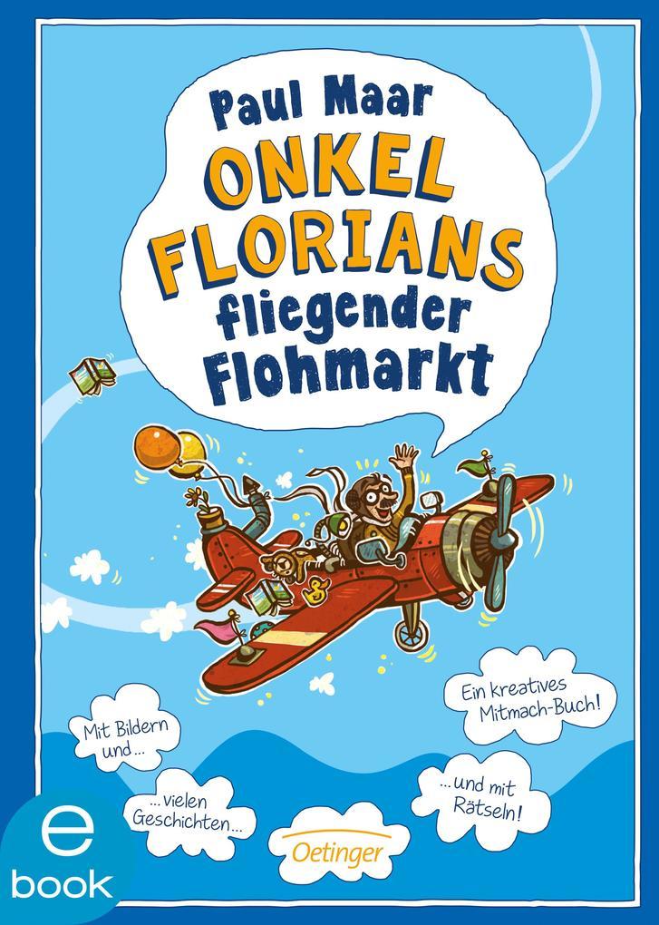 Onkel Florians fliegender Flohmarkt als eBook D...
