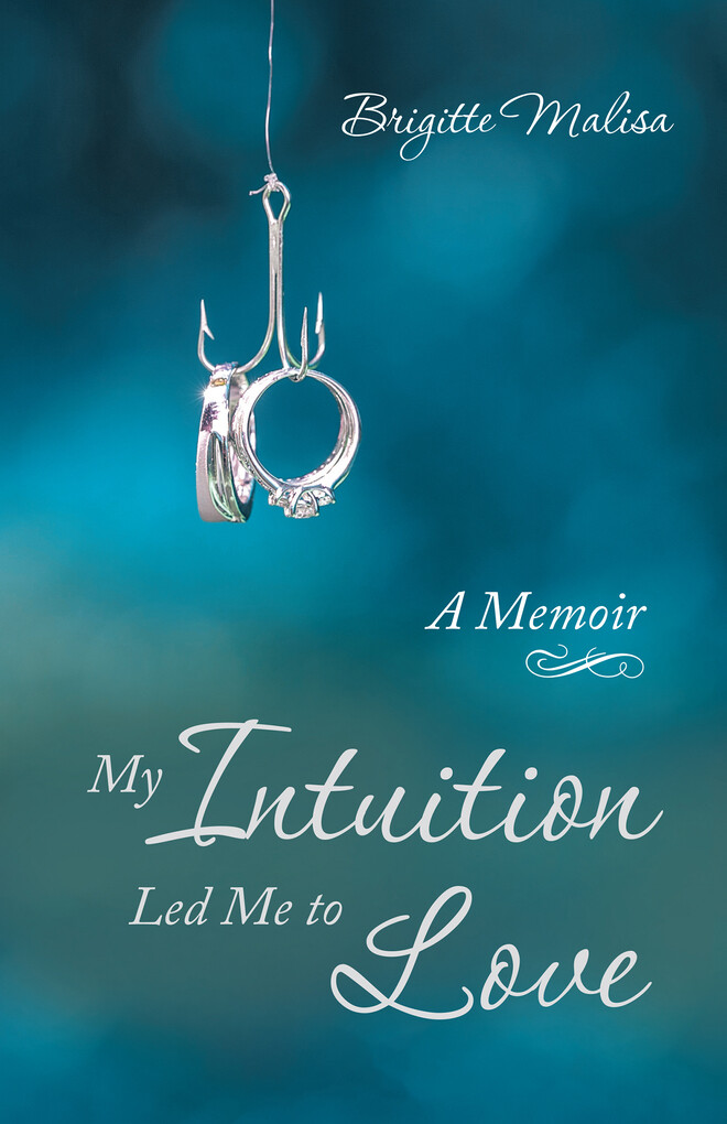 My Intuition Led Me to Love als eBook Download ...