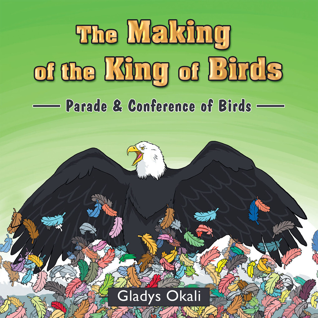The Making of the King of Birds als eBook Downl...
