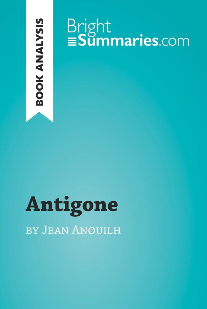 Antigone by Jean Anouilh (Book Analysis) als eB...
