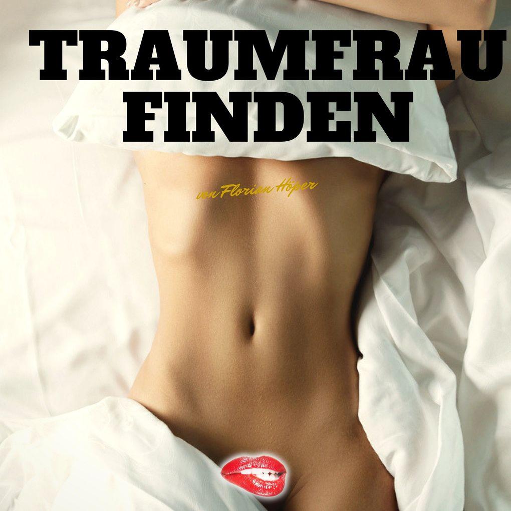 Traumfrau finden als Hörbuch Download von Flori...