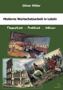 Moderne Wortschatzarbeit in Latein