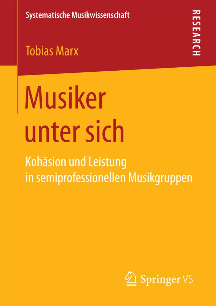 Musiker unter sich als Buch von Tobias Marx