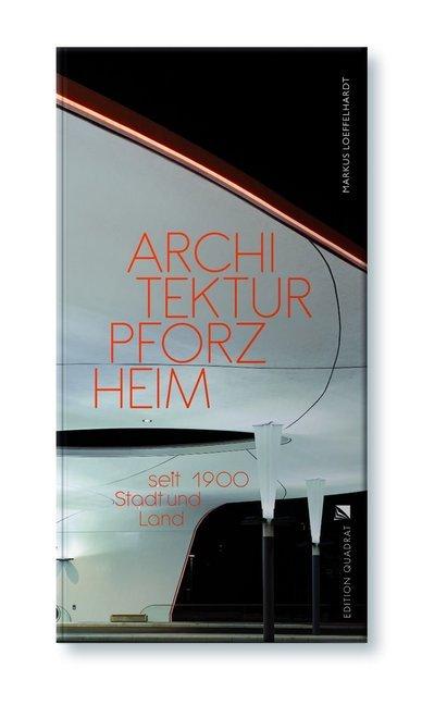 Architektur Pforzheim als Buch von Markus Löffe...