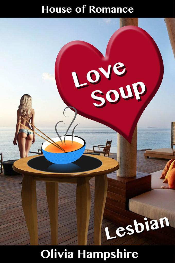Love Soup als eBook Download von Olivia Hampshire
