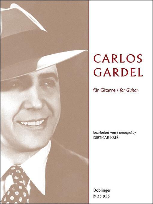 Carlos Gardel für Gitarre als Buch von Carlos G...