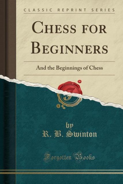 Chess for Beginners als Taschenbuch von R. B. S...