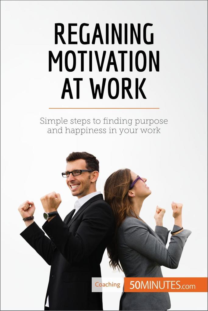 Regaining Motivation at Work als eBook Download...