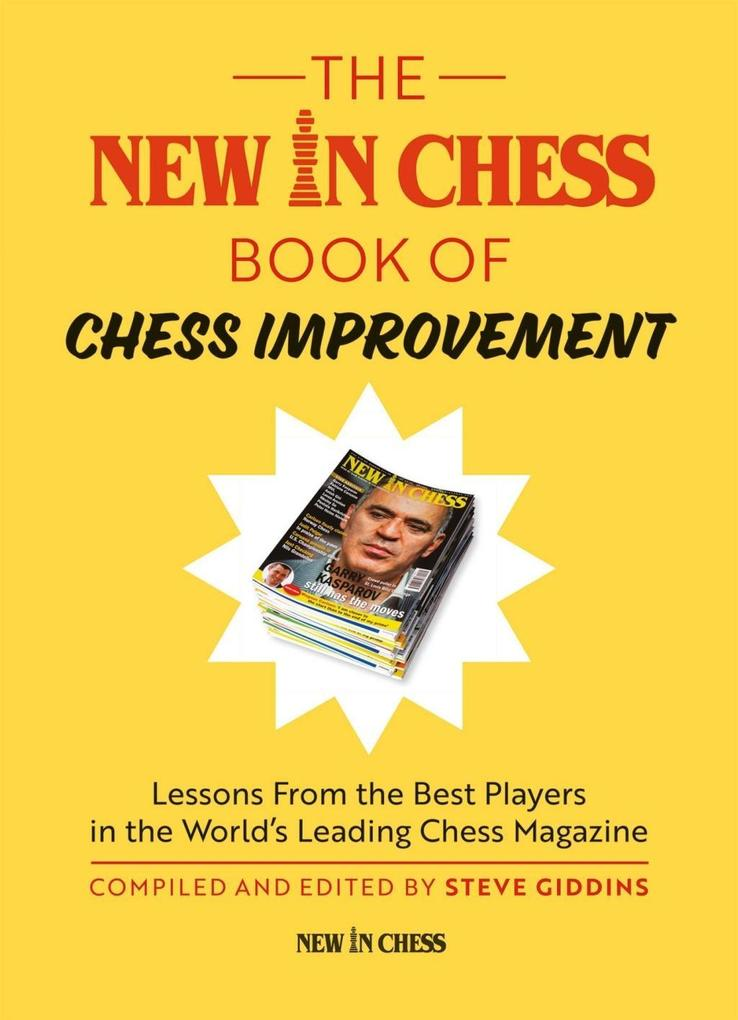 The New In Chess Book of Chess Improvement als ...