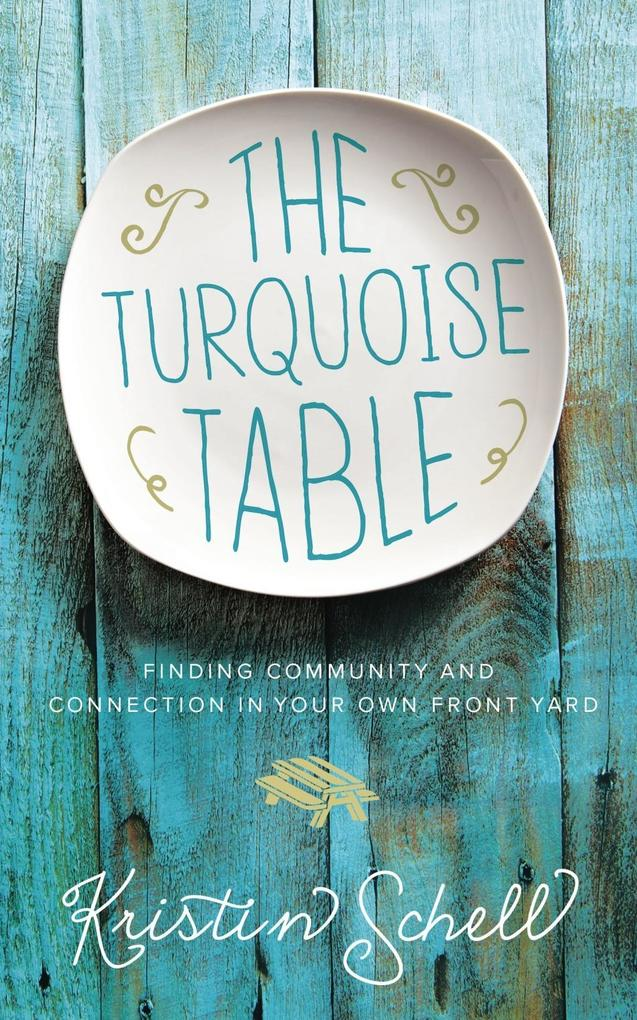 The Turquoise Table als eBook Download von Kris...