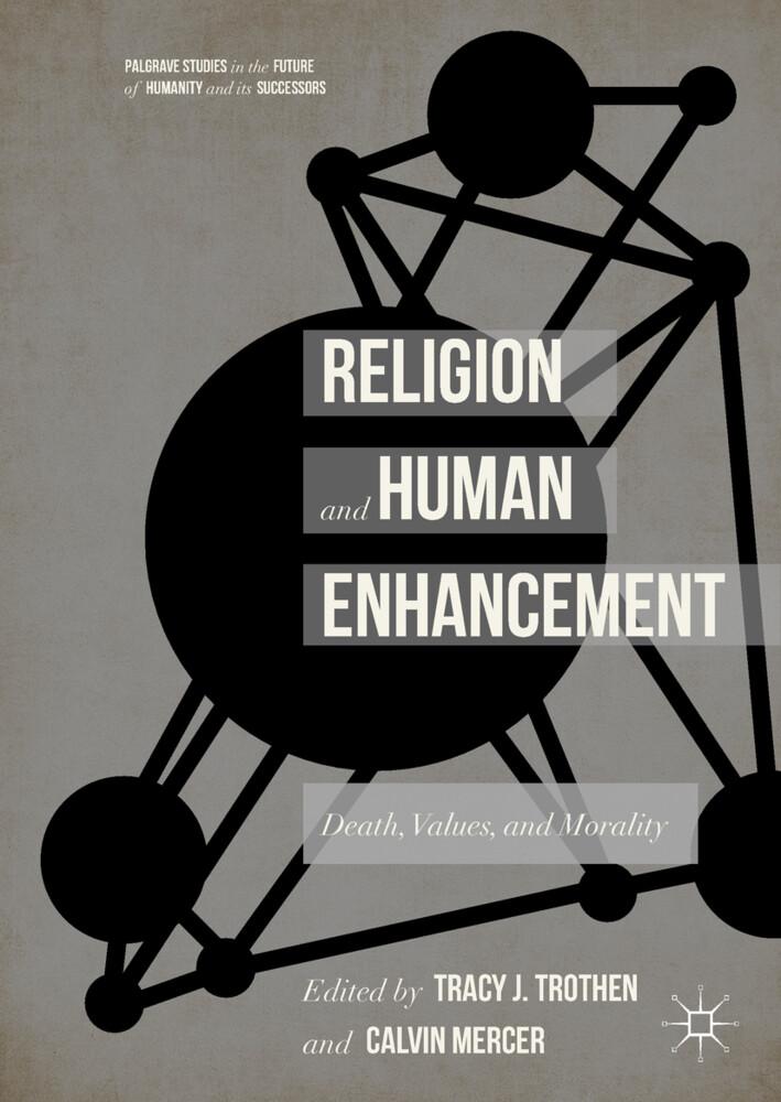 Religion and Human Enhancement als Buch von