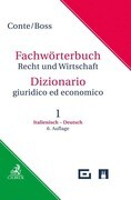 Wörterbuch Recht & Wirtschaft Teil I: Italienisch-Deutsch
