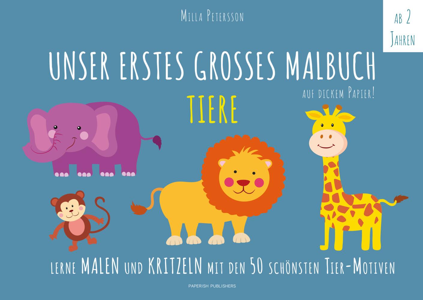 Unser erstes großes Malbuch - Tiere als Buch