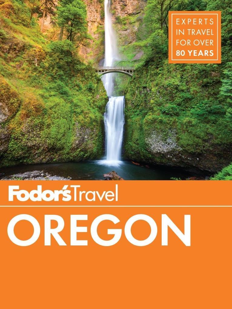 Fodor´s Oregon als eBook Download von Fodor´S T...