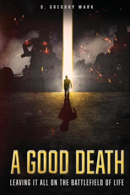 A Good Death als Taschenbuch von D. Gregory Wark