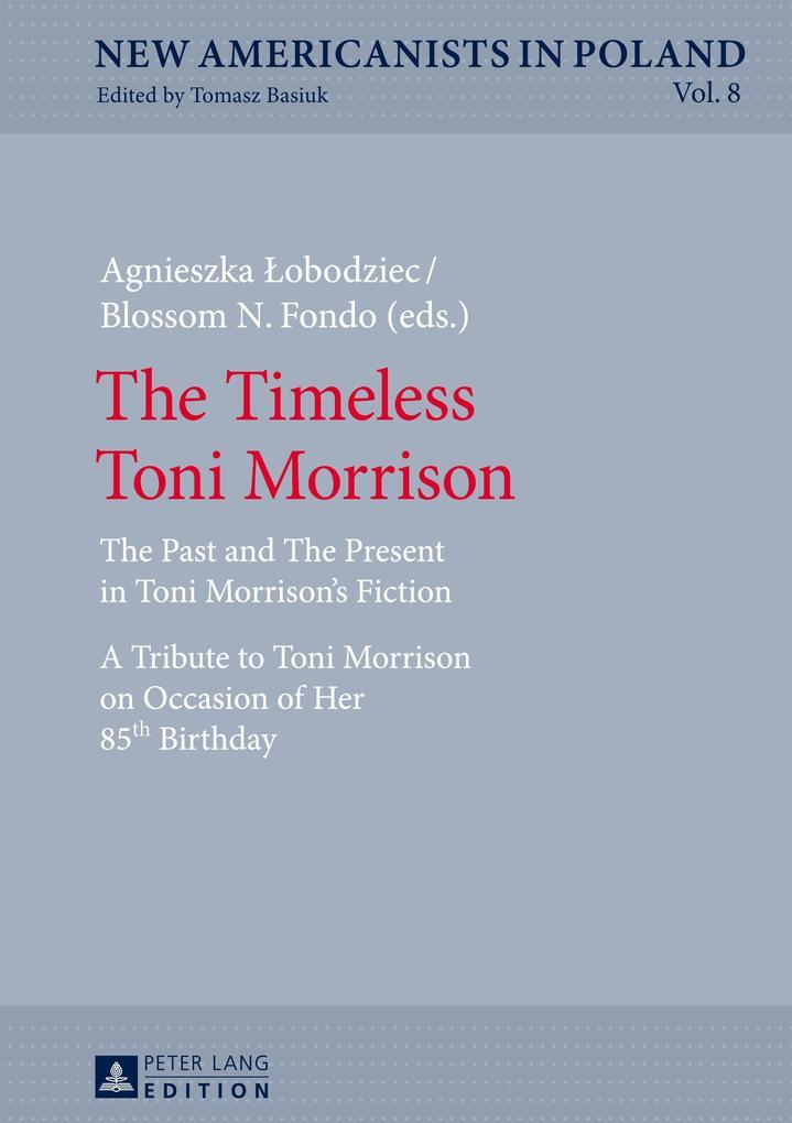The Timeless Toni Morrison als Buch von